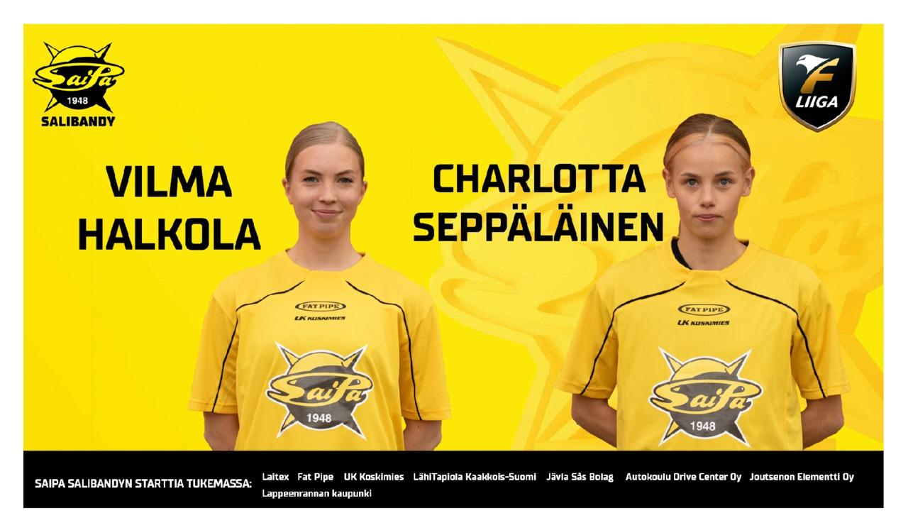 Vilma Halkola ja Charlotta Seppäläinen SaiPa-paitaan