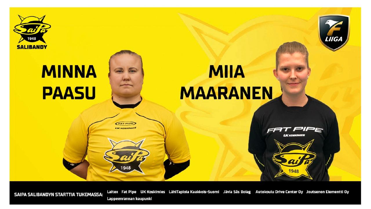 Minna Paasu ja Miia Maaranen SaiPa Salibandyn veräjänvartijoiksi